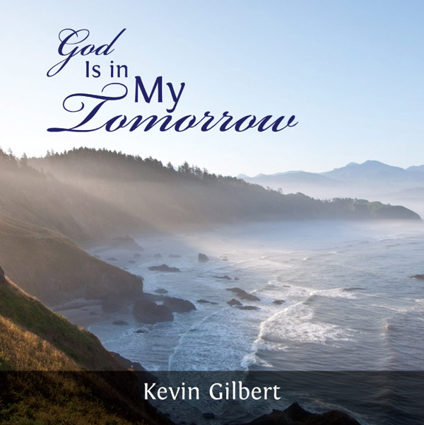 God Is in My Tomorrow Kevin Gilbert CD