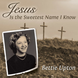Jesus Is the Sweetest Name I Know CD