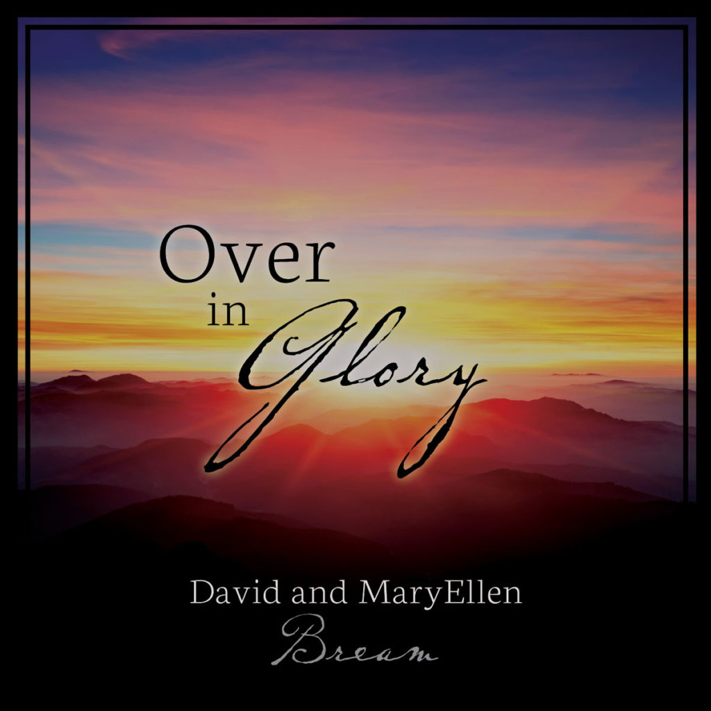 Over in Glory David and MaryEllen Bream Front Cover