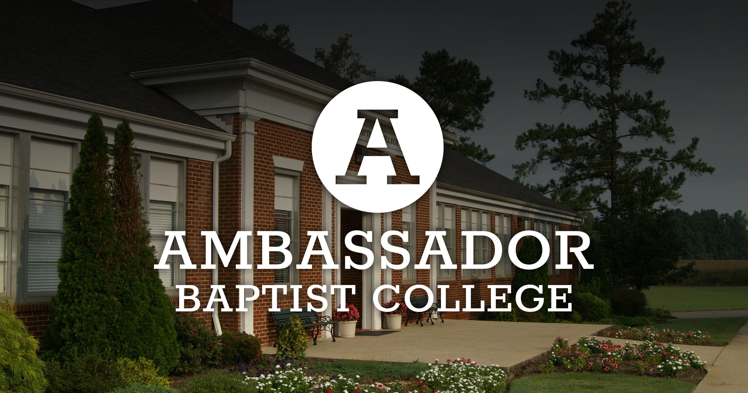 Ambassador Baptist College Site
