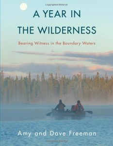Cover of A Year in the Wilderness: Bearing Witness in the Boundary Waters