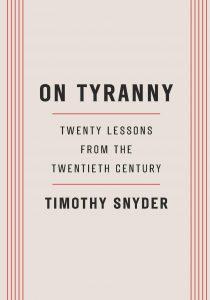Cover of On Tyranny: Twenty Lessons from the Twentieth Century