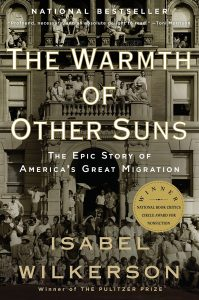 Cover image of The Warmth of Other Suns - The Epic Story of America's Great Migration